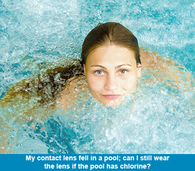 My contact lens fell in a pool; can I still wear the lens if the pool has chlorine?