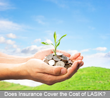 Does Insurance Cover the Cost of LASIK Surgery?